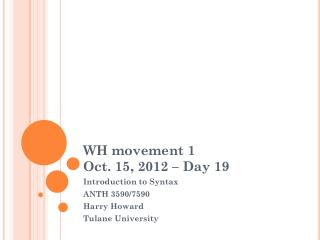 WH movement 1 Oct. 15, 2012 – Day 19