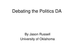 Debating the Politics DA