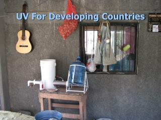 UV For Developing Countries