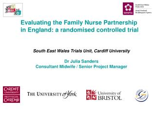 Evaluating the Family Nurse Partnership in England: a randomised controlled trial