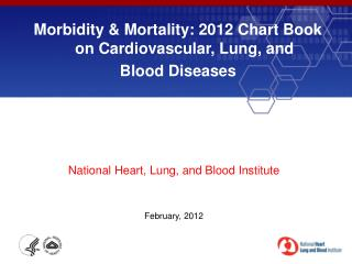 Morbidity & Mortality: 2012 Chart Book on Cardiovascular, Lung, and  Blood Diseases