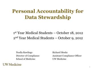 Personal Accountability for Data Stewardship