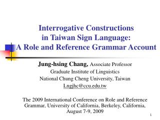 Interrogative Constructions  in Taiwan Sign Language:  A Role and Reference Grammar Account