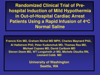 Francis Kim MD, Graham Nichol MD MPH, Charles Maynard PhD ,