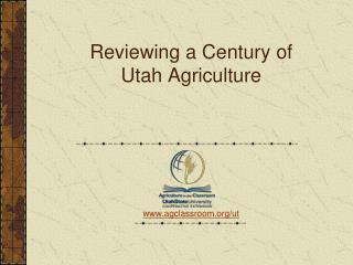 Reviewing a Century of Utah Agriculture