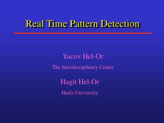 Real Time Pattern Detection