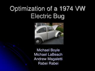 Optimization of a 1974 VW Electric Bug