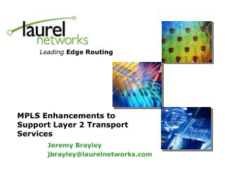 Leading Edge Routing