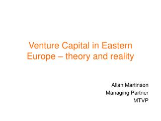 Venture Capital in Eastern Europe – theory and reality