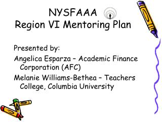 NYSFAAA  Region VI Mentoring Plan
