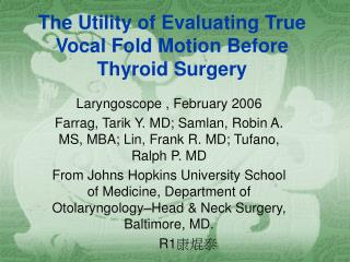 The Utility of Evaluating True Vocal Fold Motion Before Thyroid Surgery
