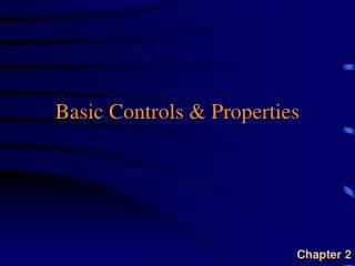 Basic Controls & Properties