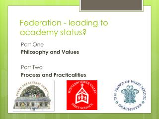 Federation - leading to academy status?