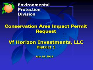 Conservation Area Impact Permit Request Vf Horizon Investments, LLC District 1