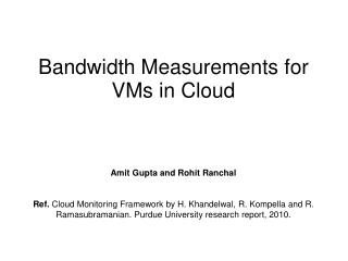Bandwidth Measurements for VMs in Cloud