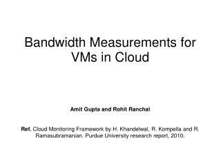 Bandwidth Measurements for VMs in Cloud
