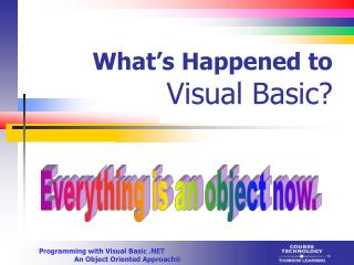 What�s Happened to  Visual Basic?
