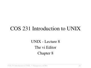 COS 231 Introduction to UNIX
