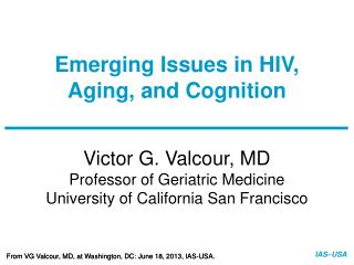 Emerging Issues in HIV, Aging, and Cognition