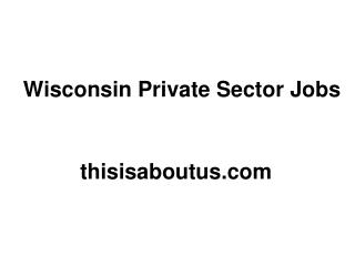 Wisconsin Private Sector Jobs
