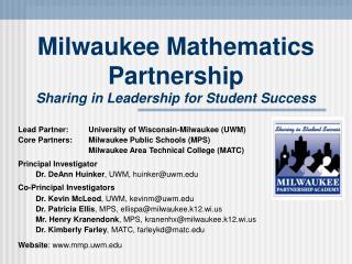 Milwaukee Mathematics Partnership Sharing in Leadership for Student Success