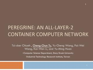 Peregrine : An All-Layer-2 Container Computer Network