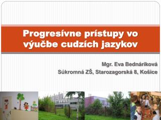 Progresívne prístupy vo výučbe cudzích jazykov