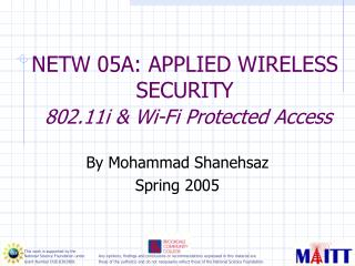 NETW 05A: APPLIED WIRELESS SECURITY  802.11i & Wi-Fi Protected Access