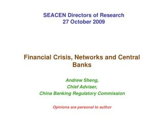 Financial Crisis, Networks and Central Banks