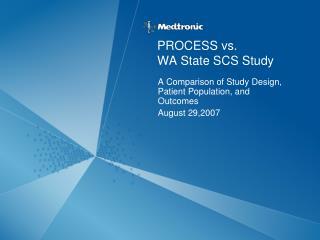 PROCESS vs.  WA State SCS Study