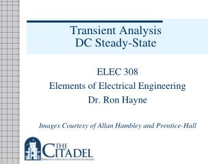 First-Order RC and RL Circuits,  Transient Analysis, DC Steady-State