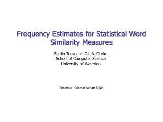 Frequency Estimates for Statistical Word Similarity Measures