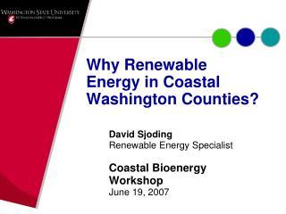 Why Renewable Energy in Coastal Washington Counties?