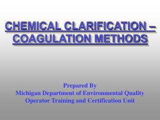 CHEMICAL CLARIFICATION – COAGULATION METHODS