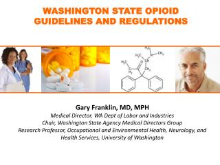 WASHINGTON STATE OPIOID        GUIDELINES AND REGULATIONS