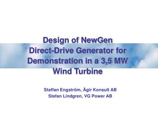 Design of NewGen Direct-Drive Generator for Demonstration in a 3,5 MW  Wind Turbine