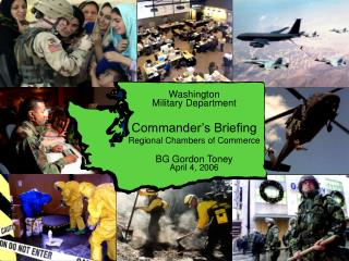 Washington Military Department Commander�s Briefing Regional Chambers of Commerce BG Gordon Toney