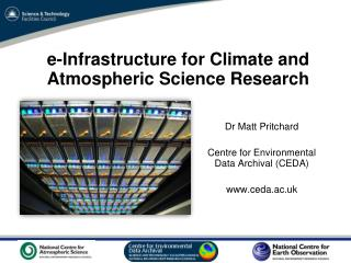 e-Infrastructure for Climate and Atmospheric Science Research