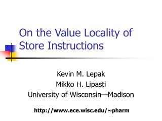 On the Value Locality of Store Instructions