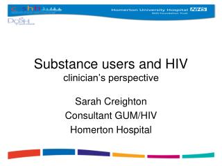 Substance users and HIV clinician's perspective
