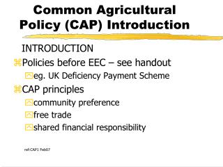 Common Agricultural Policy (CAP) Introduction