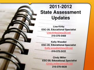 2011-2012  State Assessment Updates
