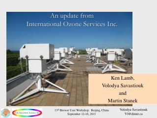 An update from  International Ozone Services Inc.