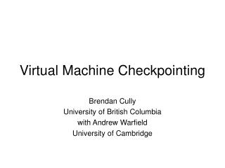 Virtual Machine Checkpointing