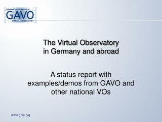 The Virtual Observatory in Germany and abroad