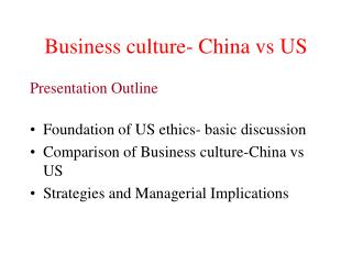 Business culture- China vs US