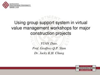Using group support system in virtual value management workshops for major construction projects