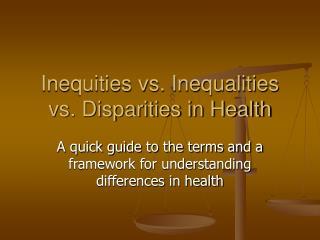 Inequities vs. Inequalities vs. Disparities in Health