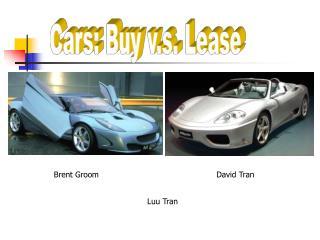 Cars: Buy v.s. Lease