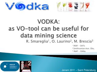 VODKA:  as VO-tool can be useful for data mining science